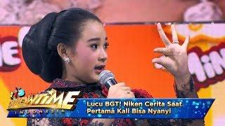 Lucu BGT! Niken Cerita Saat Pertama Kali Bisa Nyanyi - It's Show Time (18/4)