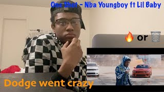 One Shot - Nba Youngboy ft Lil Baby (Official Music Video) Reaction video
