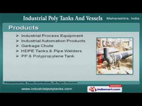 Industrial Poly Tanks And Vessels, Vapi - Manufacturer of