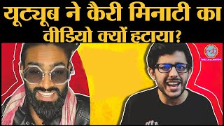 Read the complete story here: https://www.thelallantop.com/jhamajham/youtube-takes-down-carryminatis-youtube-vs-tik-tok-amir-siddiqui-roast-video-due-to-violation-of-terms-of-services/  Popular YouTuber Carry Minati's viral video about the ongoing feud between YouTube and TikTok was taken down by the video-sharing platform, causing an uproar among his fanbase. In that video, Carryminati was roasting Tik Tok star Amir Siddiqui for calling out Youtubers and alleging that YouTubers are making money out of Tik Tok content.   The video that was a roast targeted towards the TikTok celebrity Amir Siddiqui broke the internet and went crazy viral. CarryMinati's video garnered over 7 million views within a week making it his most famous video. However, the video was removed from YouTube for violating the Terms of Service.  This whole thing started, when Amir, who has 3.7 million followers on TikTok, released an IGTV video criticizing India's YouTube community. As a response CarryMinati released his roast video which became an instant hit and Amir started a campaign against cyberbullying. As a result, the video was removed from YouTube. Watch this video for more details.  Install The Lallantop Android App: https://thelallantop.app.link/zCSsHooQSU  Follow us on: https://www.instagram.com/thelallantop/  Like The Lallantop on Facebook: https://www.facebook.com/thelallantop/  Follow The Lallantop on Twitter: https://twitter.com/TheLallantop  Follow Latak on Instagram: https://www.instagram.com/latak.lallantop/  For advertisements e-mail us at: Ads@thelallantop.com  Produced By: The Lallantop Edited By:Vineet Sharma