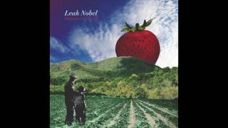 "Leah Nobel   ""Strawberry Fields"" (Official Audio)"