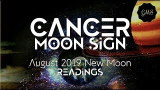 CANCER MOON SIGN August 2019 New Moon READINGS
