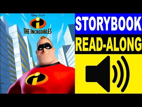 The Incredibles Read Along Story Book | Read Aloud Story Books For Kids | Kids Story Books