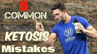 The 5 Biggest Ketosis Mistakes