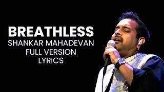 Breathless | Shankar Mahadevan [Full Version] Lyrics - YouTube
