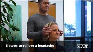 6 Steps To Relieve A Headache