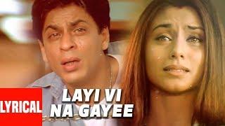 Lyrical Video: Layi Vi Na Gayi | Chalte Chalte | Sukhwinder