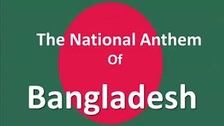 The National Anthem of Bangladesh Instrumental with Lyrics