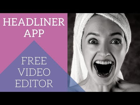 Headliner App: Free Video Editor