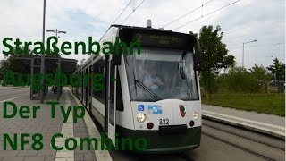 preview picture of video 'Straßenbahn Augsburg - Der Typ NF8 Combino [HD]'