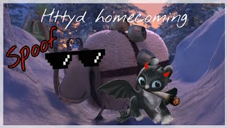 Httyd Homecoming│Spoof