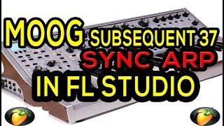MOOG SUBSEQUENT 37 SYNC ARP IN FL STUDIO/ SINCRONIZAR ARP EN FL STUDIO