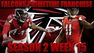 Madden 17 Falcons Franchise | Primetime League Season 2 Week 15! What's Up With Cook?