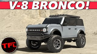Breaking News: You CAN Get A Supercharged 5.0-Liter V-8 Ford Bronco — Heres How Much It Costs!