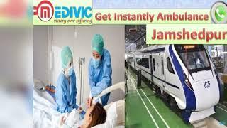 Train Ambulance Service in Lucknow | Train Ambulance Service in Jamshedpur