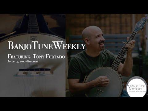 BanjoTuneWeekly - Tony Furtado