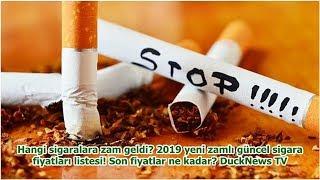Hangi Sigaralara Zam Geldi? 2019 Yeni Zamlı Güncel Sigara Fiyatları Listesi! Son Fiyatlar Ne Kada...