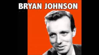 Bryan Johnson - Red Roses For A Blue Lady [no adverts]