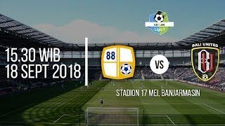 Live Streaming TV One Liga 1 2018, Barito Putera vs Bali United Pada Pukul 15.30 WIB