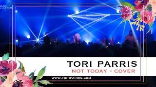 Not Today - Tori Parris