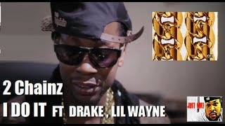 2 Chainz - I Do It ft. Drake & Lil Wayne (B.O.A.T.S. II #METIME Released)