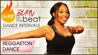 Burn to the Beat Dance Intervals: Reggaeton Dance Workout- Keaira LaShae by BeFiT