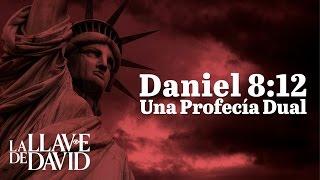 Daniel 8:12 Una Profecía Dual