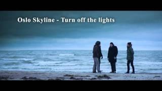 OsloSkyline - Turn off the lights