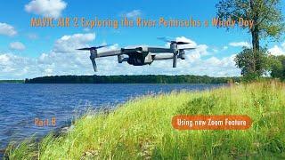 DJI Mavic Air 2 Exploring the River Peninsulas a Windy Day - Part 8