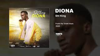 Sht King - Diona (Audio officiel)