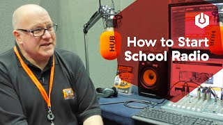 How To Start A School Radio Station