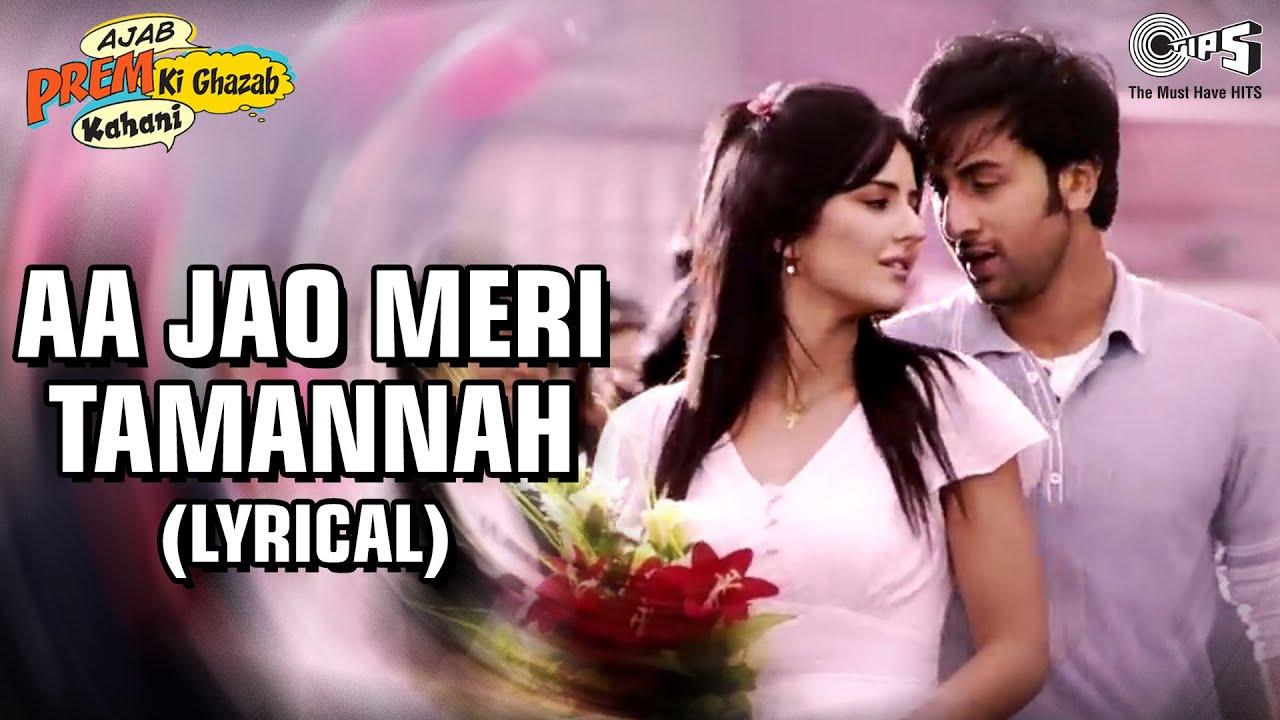 Aa Jao Meri Tamanna Lyrics - Ajab Prem Ki Ghazab Kahani| Javed Ali, Jojo Lyrics