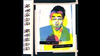 Duran Duran - Too Much Information (Dilate Your Mind Extended Mix)