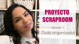 Proyecto Scraproom. Episodio 7:  ¡Todo organizado!