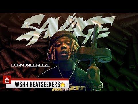 "BurnOne Breeze ""$avage"" (WSHH Heatseekers - Official Music Video)"