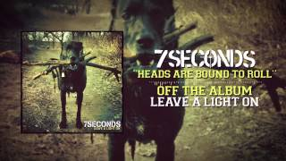 7SECONDS - Heads Are Bound To Roll