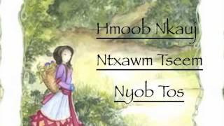 Hmoob Nkauj Ntxawm Tseem Nyob Tos (Hmoob 101 Paj Huam/Poem)