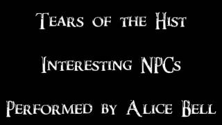 Tears of the Hist- Interesting NPCS- Fjona/ Alice Bell
