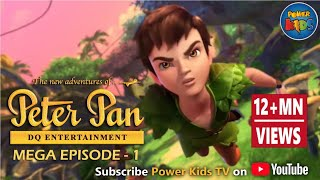 Peter Pan ᴴᴰ [Latest Version]   Mega Episode [1]   Animated Cartoon Show For Kids