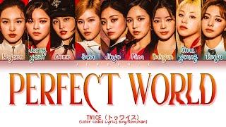 TWICE Perfect World Lyrics (Color Coded Lyrics Eng/Rom/Kan)