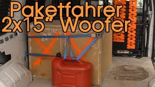Paketfahrer mit 2x 38cm Eton Move Subwoofer - konsequent