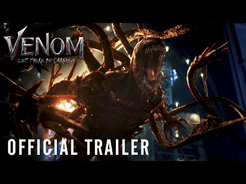 VENOM: LET THERE BE CARNAGE – Official Trailer (HD)