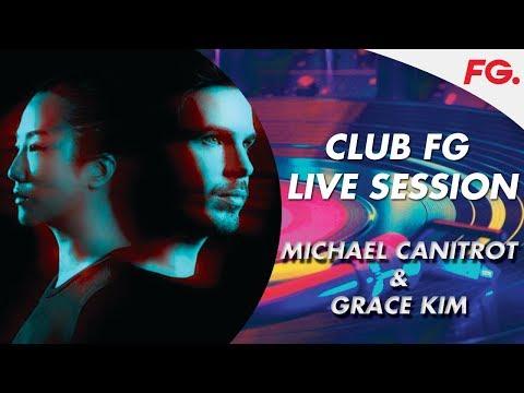 MICHAEL CANITROT & GRACE KIM   SO HAPPY IN PARIS   CLUB FG   LIVE DJ MIX   RADIO FG