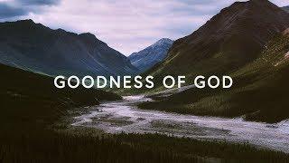 "Video thumbnail of ""Goodness Of God (Lyrics) ~ Bethel Music"""