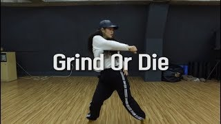 Grind Or Die - Eve | Suhyeon Seo Choreography