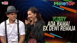Betul ke Yusry ada Ramai ex Dewi Remaja?! | MeleTOP | Nabil & Neelofa