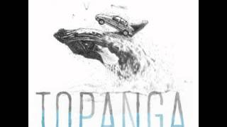 Topanga - Whiskey & Water