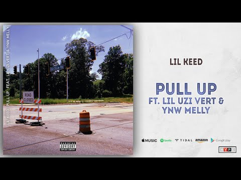 "Lil Keed – ""Pull Up"" Ft. Lil Uzi Vert & YNW Melly"