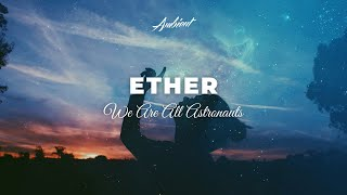 Gambar cover We Are All Astronauts - Ether
