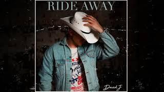 David J Ride Away